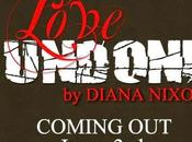 "Cover Reveal! ""Love Undone"" Diana Nixon"