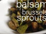 Balsamic Brussels Sprouts Easy Delicious Side