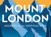 Mount London Ascents Vertical City