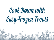 Easy Ways Cool Down with Sweet Frozen Treats Seen