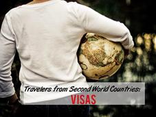 What It's Like Traveler from World County: Visas