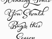 What Wedding Fonts Should This Season?