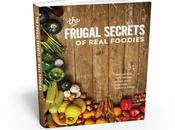 Frugal Secrets Real Foodies