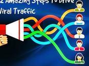 Amazing Steps Drive Viral Traffic