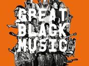 August 2014 Need Do's: Great Black Music, Festival Classique Vert, Cinema Plein Air, Liberation Paris