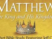 Matthew: King Kingdom