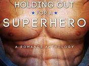 Wicked Wednesday Cover Revel: Holding Superhero!